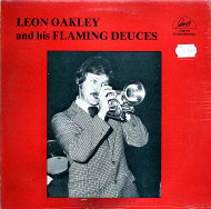"Leon Oakley And His Flaming Deuces Vinyl 12"" (New)"