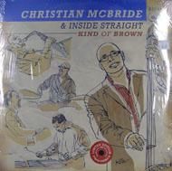 """Christian McBride & Inside Straight Vinyl 12"""" (New)"""