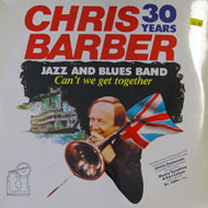 "The Chris Barber Jazz And Blues Band Vinyl 12"" (New)"