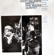 "Dizzy Gillespie / Phil Woods Quintet Vinyl 12"" (New)"
