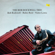 "The Bob Rockwell Trio Vinyl 12"" (Used)"