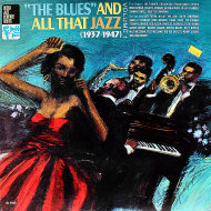 "The Blues And All That Jazz: Volume 1 (1937-1947) Vinyl 12"" (Used)"