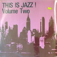 "This Is Jazz! Volume Two Vinyl 12"" (New)"