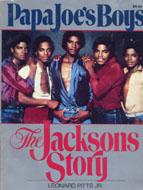 Papa Joe's Boys: The Jacksons Story Book
