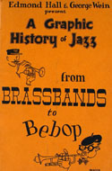 A Graphic History Of Jazz From Brassbands To Bebop Book