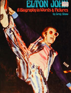 Elton John: A Biography In Words & Pictures Book