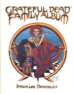 The Grateful Dead Family Album Book