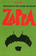 Mother! Is the Story of Frank Zappa Book