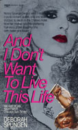 And I Don't Want To Live This Life Book