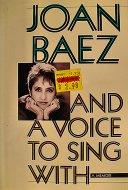 Joan Baez And A Voice To Sing With Book