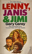 The Inside Story As It's Never Been Told Before, Lenny, Janis & Jimi Book