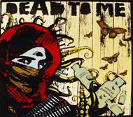 Dead to Me CD