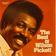 "The Best Of Wilson Pickett Vinyl 12"" (Used)"