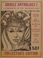 Oracle Anthology I: A Chronicle Of The Aquarian Age Magazine