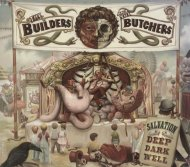 The Builders & The Butchers CD