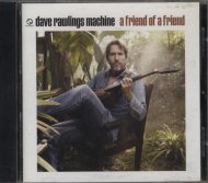 Dave Rawlings Machine CD