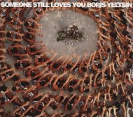 Someone Still Loves You Boris Yeltsin CD