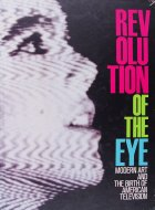Revolution Of The Eye Book