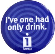I've One Had Only Drink Pin