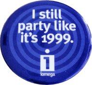 I Still Party Like It's 1999 Pin