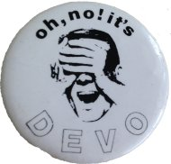 Oh, No It's Devo Pin