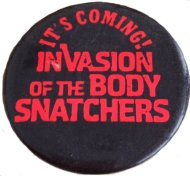 Invasion Of The Body Snatchers Pin