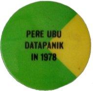 Pere Ubu Datapanik In 1978 Pin