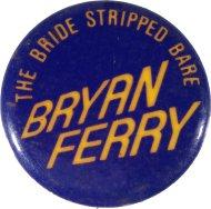 Bryan Ferry Pin