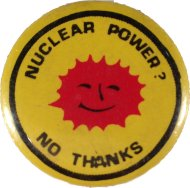 Nuclear Power No Thanks Pin