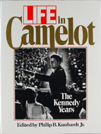 LIFE In Camelot: The Kennedy Years Book