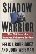 Shadow Warrior: The CIA Hero of a Hundred Unknown Battles Book