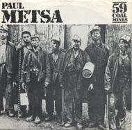 """Paul Metsa Vinyl 7"""" (Used)"""