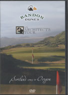Bandon Dunes - An Architects Tour:  Scotland Comes to Oregon DVD