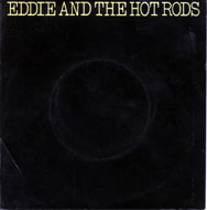 "Eddie & the Hot Rods Vinyl 7"" (Used)"