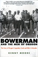 Bowerman And The Men Of Oregon Book