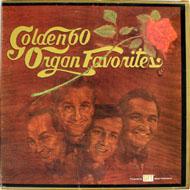 "Golden 60 Organ Favorites Vinyl 12"" (Used)"
