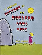 A Cartoon History of the Nuclear Arms Race Comic Book