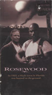 Rosewood VHS