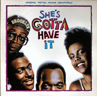 """She's Gotta Have It Vinyl 12"""" (Used)"""