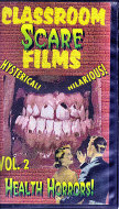 Classroom Scare Films Vol. 2:  Health Horrors VHS