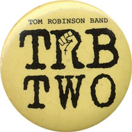 Tom Robinson Band Pin