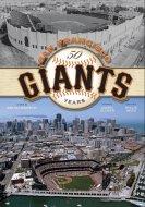 San Francisco Giants - 50 Years Book