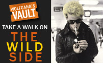 Wolfgang's Vault - Take a Walk on the Wild Side