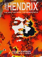 Jimi Hendrix The Man, The Music, The Memorabilia Book