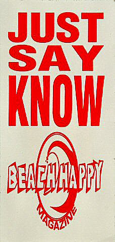 Just Say Know: Beach Happy Magazine Sticker
