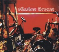 Mission Brown Band CD