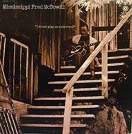 """Mississippi"" Fred McDowell Vinyl 12"" (Used)"