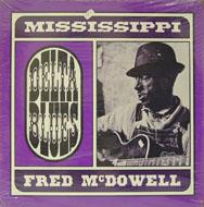 """Mississippi"" Fred McDowell Vinyl (New)"