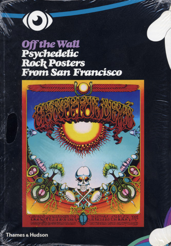 Off the Wall Psychedelic Rock Posters Book