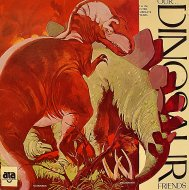 "Our Dinosaur Friends Vinyl 12"" (Used)"